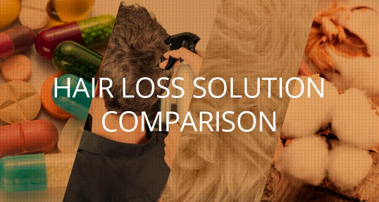 A Look at Hair Loss Solutions Part 5: At a glance comparison